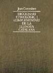 Joan Coromines: volum del Diccionari Etimològic i Complementari de la Llengua Catalana