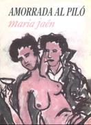 'Amorrada al piló' de Maria Jaén